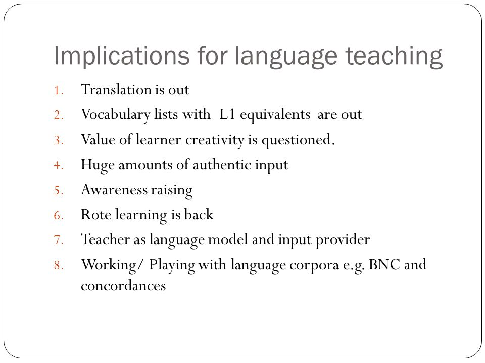 Implications for language teaching
