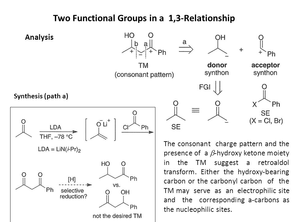 Two Functional Groups in a 1,3-Relationship