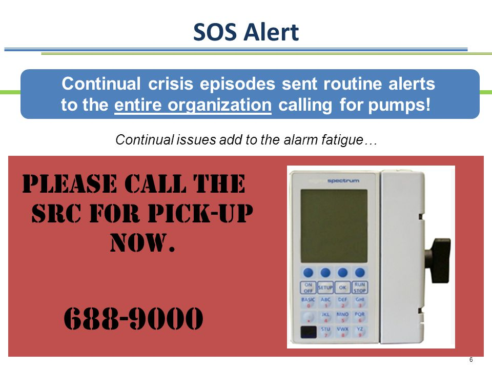 688-9000 SOS Alert Please call the SRC for pick-up now.