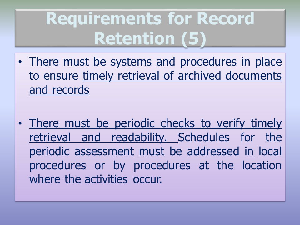 Requirements for Record Retention (5)
