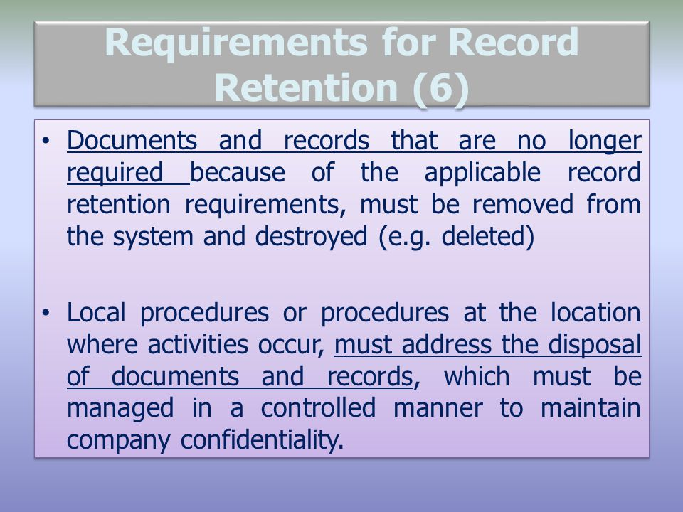 Requirements for Record Retention (6)