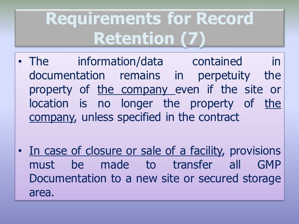 Requirements for Record Retention (7)