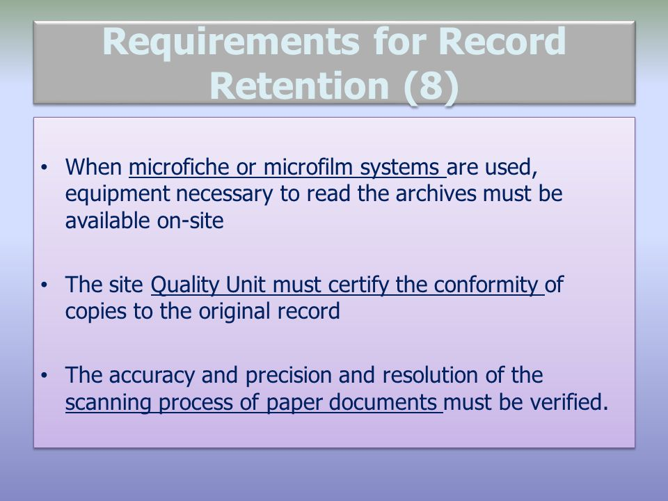 Requirements for Record Retention (8)
