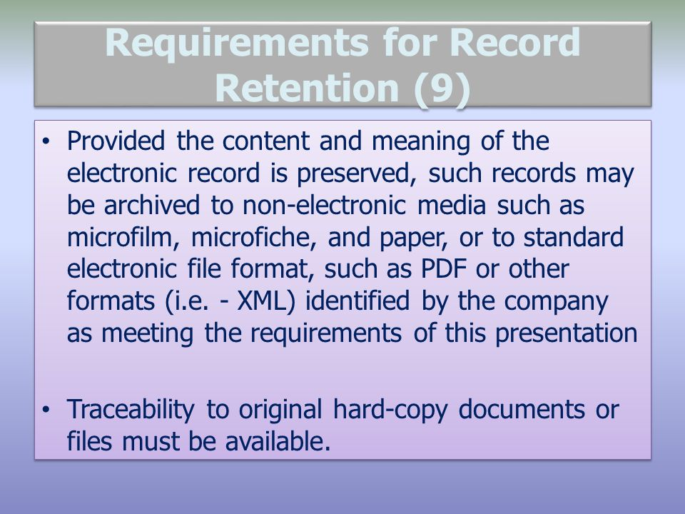 Requirements for Record Retention (9)