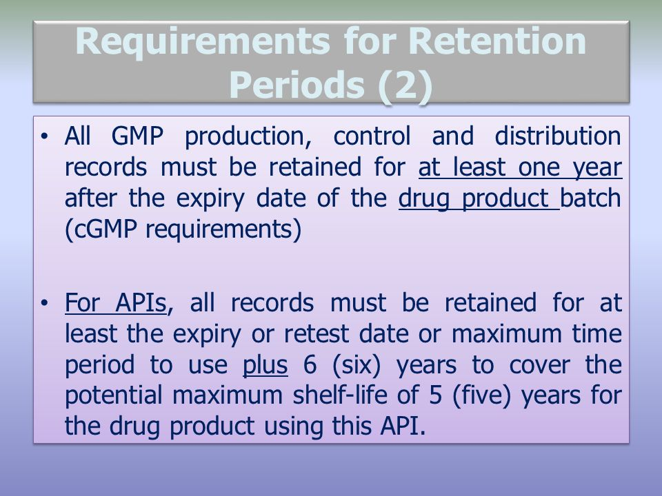 Requirements for Retention Periods (2)
