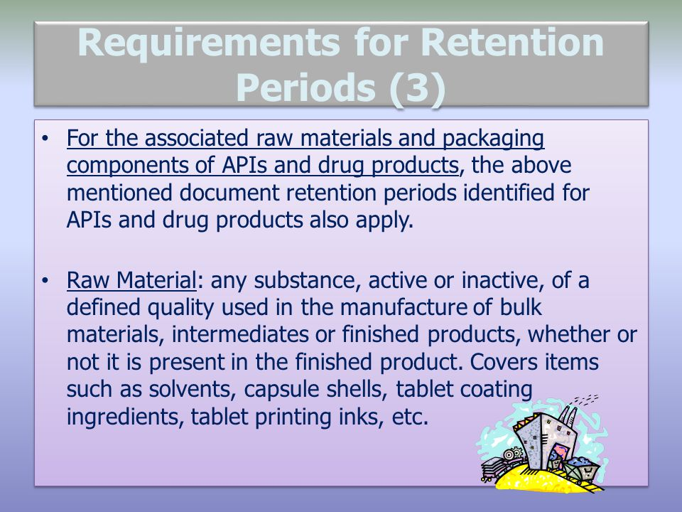 Requirements for Retention Periods (3)