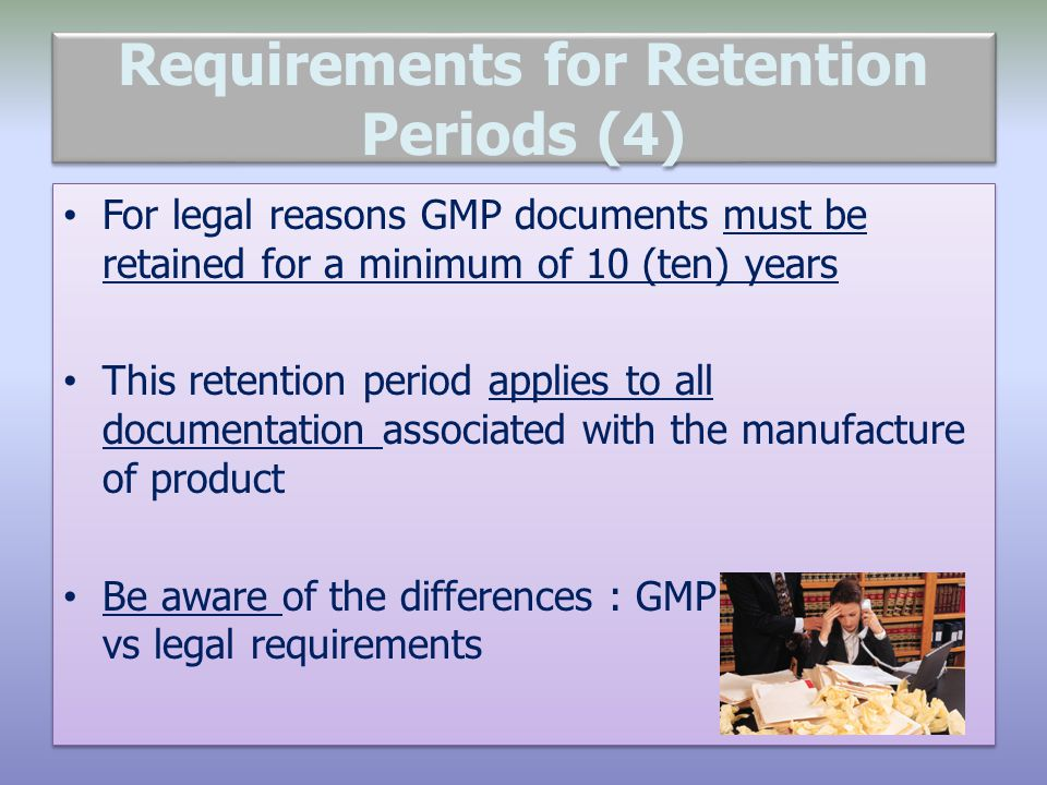 Requirements for Retention Periods (4)
