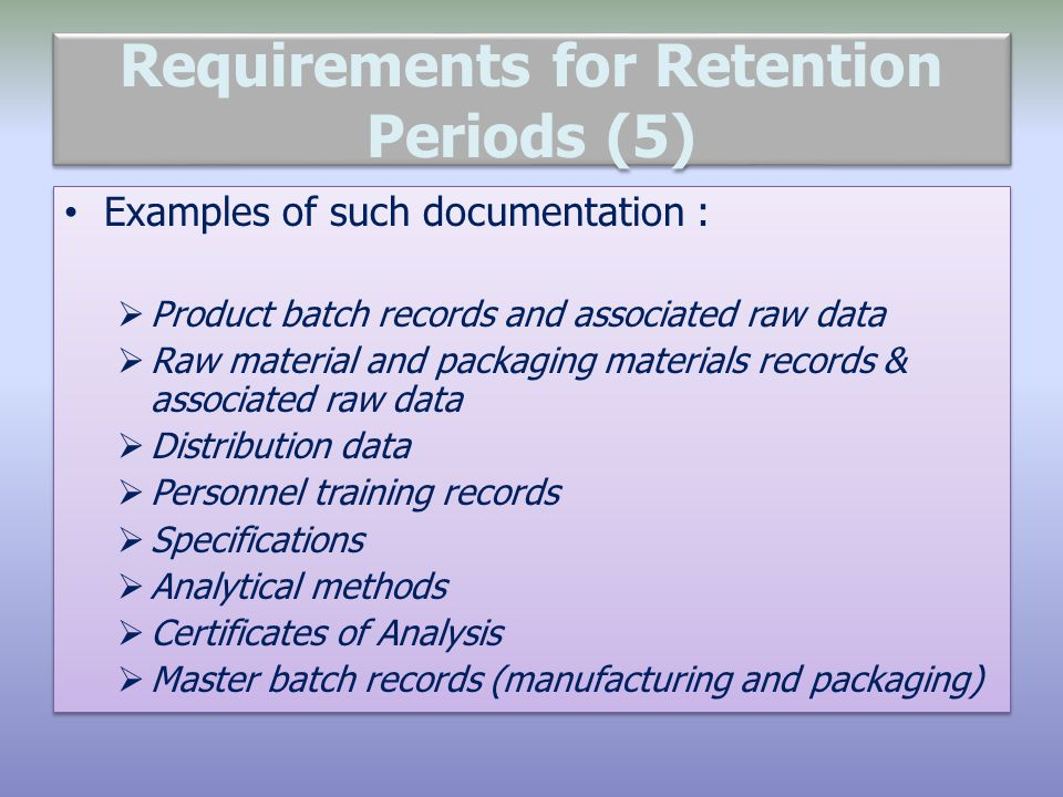 Requirements for Retention Periods (5)
