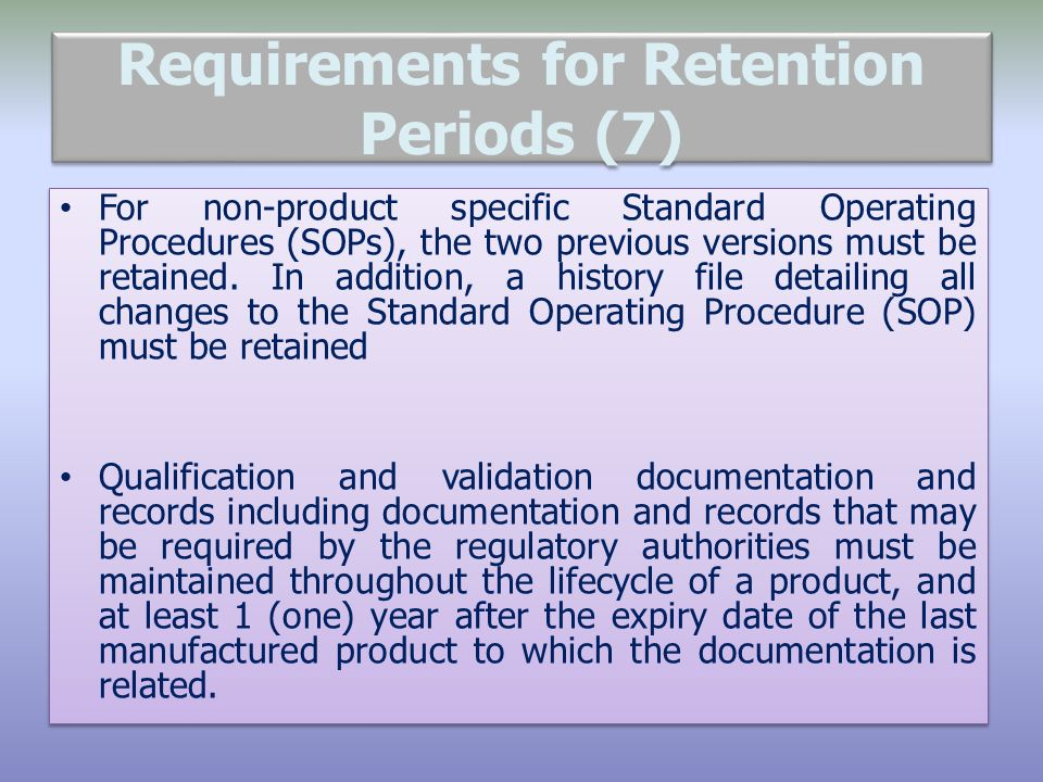 Requirements for Retention Periods (7)