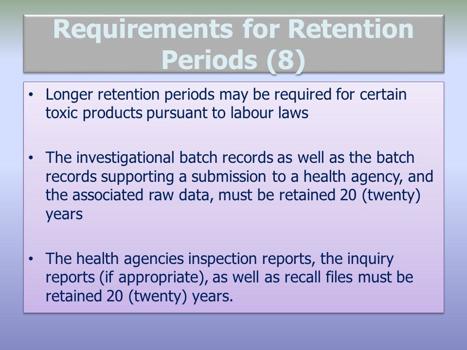 Requirements for Retention Periods (8)