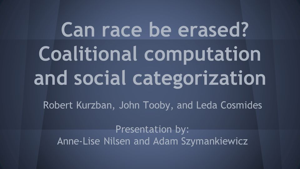 Can race be erased Coalitional computation and social categorization