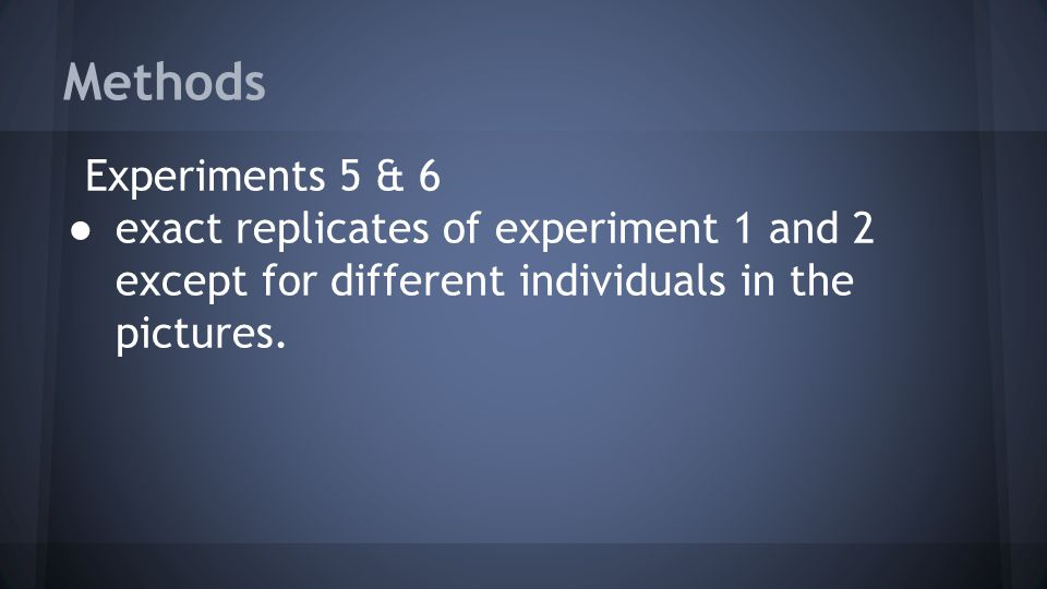 Methods Experiments 5 & 6.