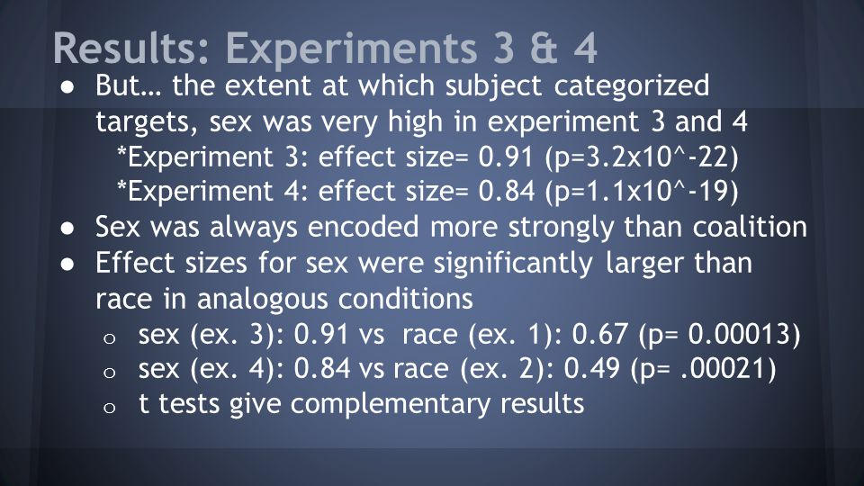Results: Experiments 3 & 4