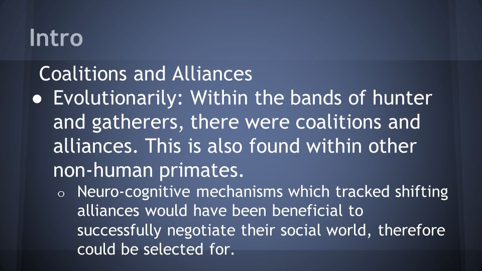 Intro Coalitions and Alliances