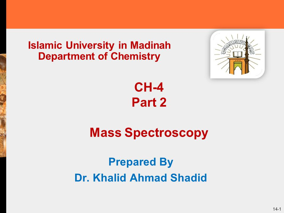 Infrared Spectroscopy. Prepared by Dr. Khalid A. Shadid