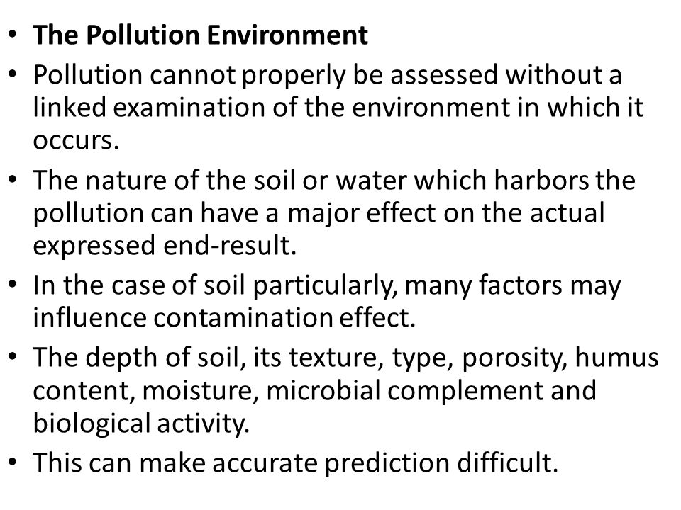 The Pollution Environment