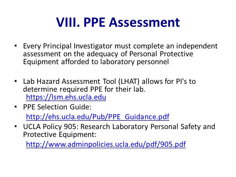 VIII. PPE Assessment