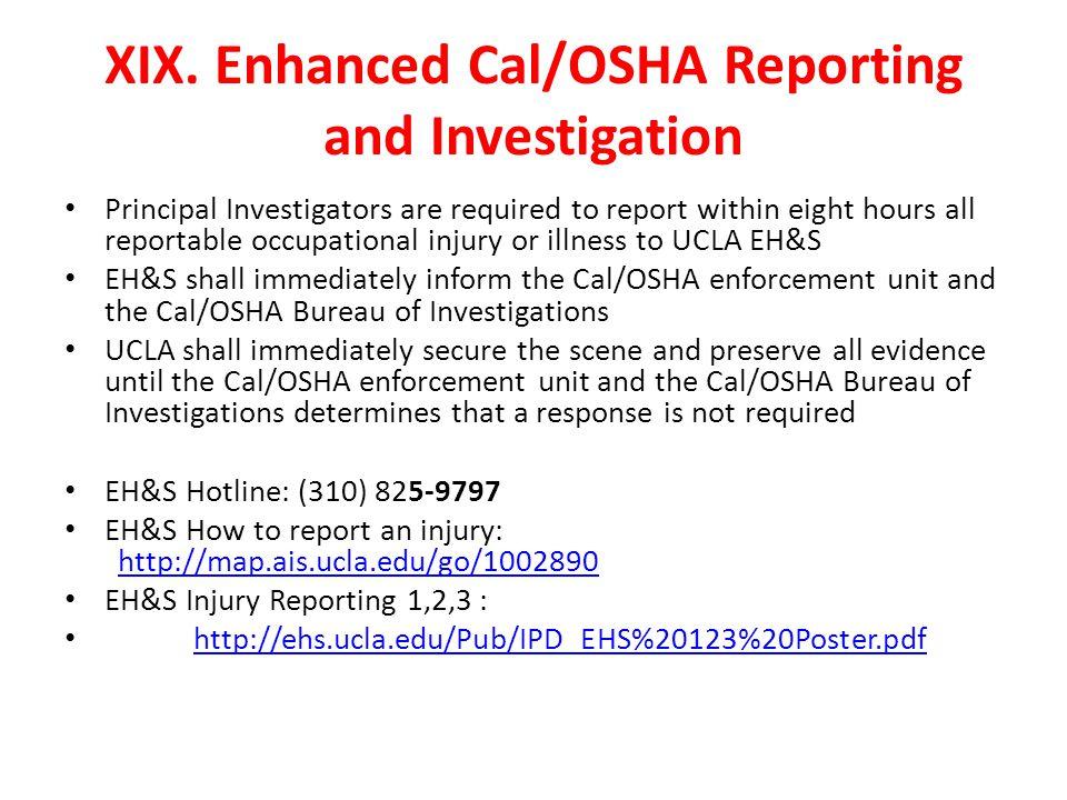 XIX. Enhanced Cal/OSHA Reporting and Investigation