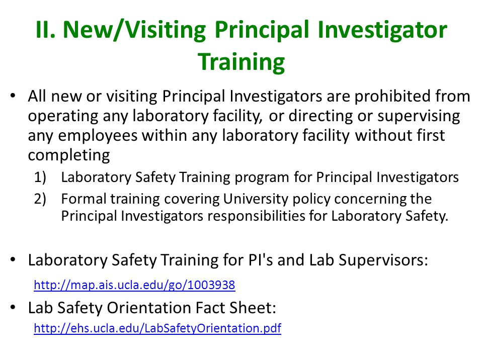 II. New/Visiting Principal Investigator Training