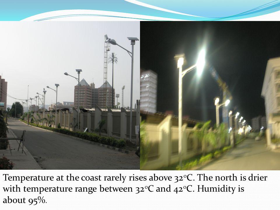 Temperature at the coast rarely rises above 32oC