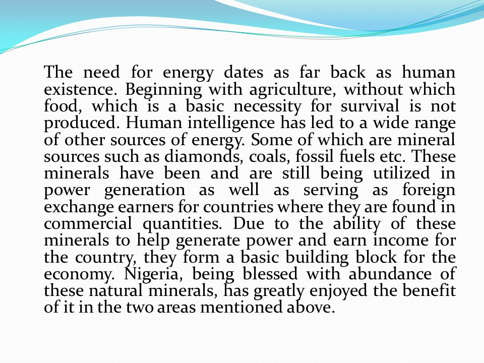 The need for energy dates as far back as human existence