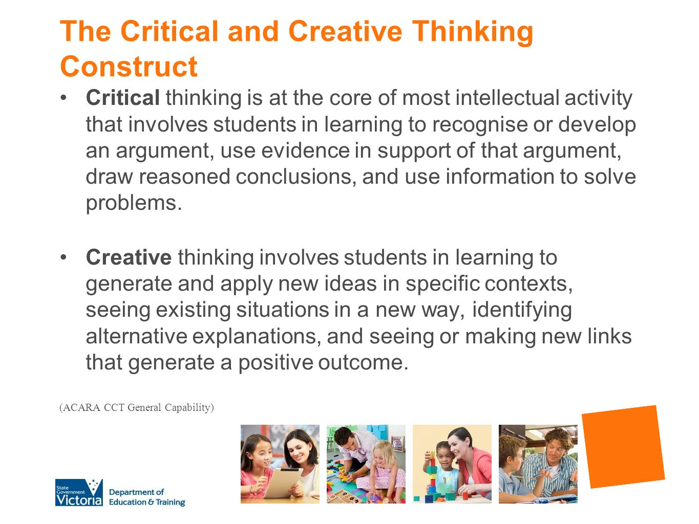 The Critical and Creative Thinking Construct