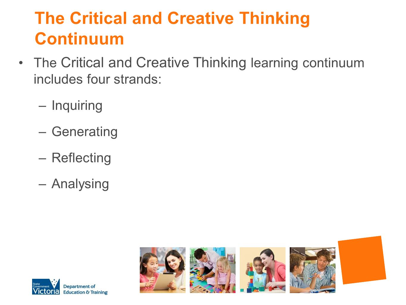 The Critical and Creative Thinking Continuum