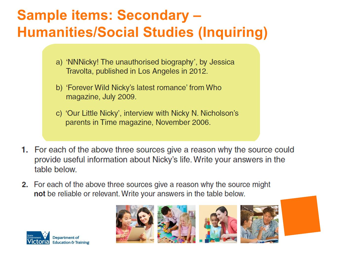 Sample items: Secondary – Humanities/Social Studies (Inquiring)
