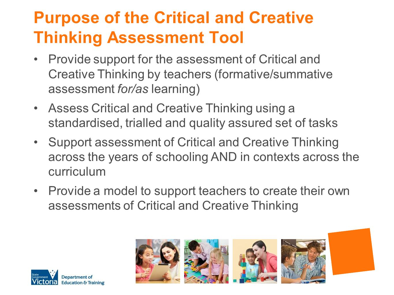 Purpose of the Critical and Creative Thinking Assessment Tool