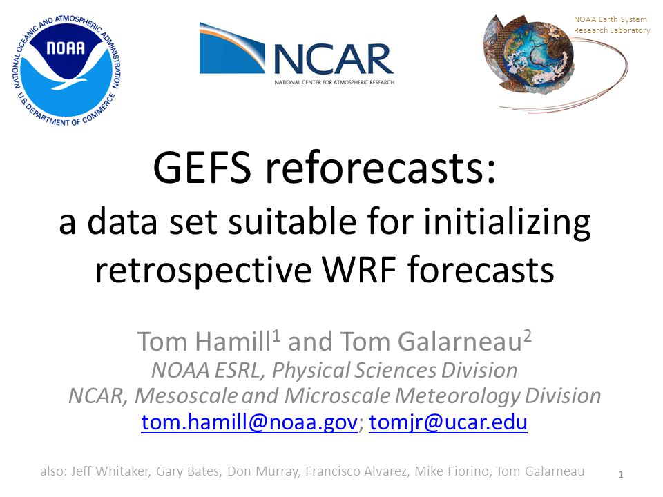 NOAA Earth System Research Laboratory. GEFS reforecasts: a data set suitable for initializing retrospective WRF forecasts.