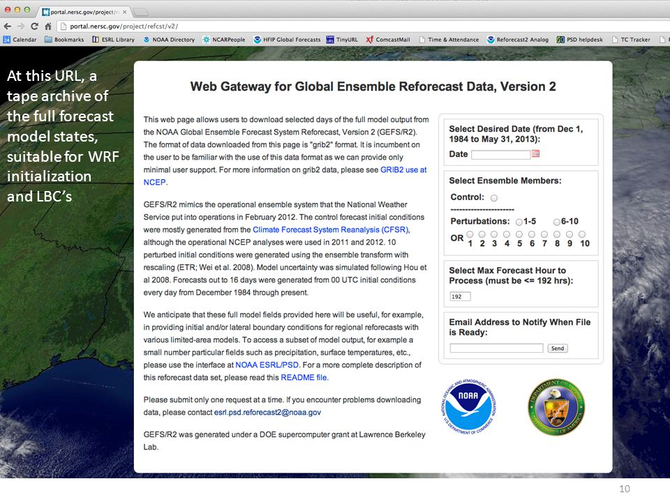 At this URL, a tape archive of. the full forecast. model states, suitable for WRF. initialization.