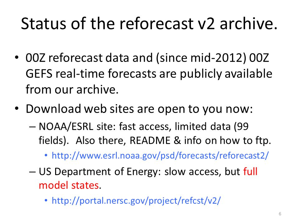 Status of the reforecast v2 archive.