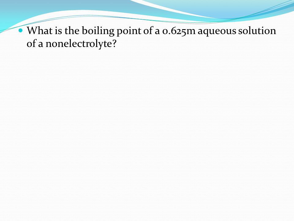 What is the boiling point of a 0