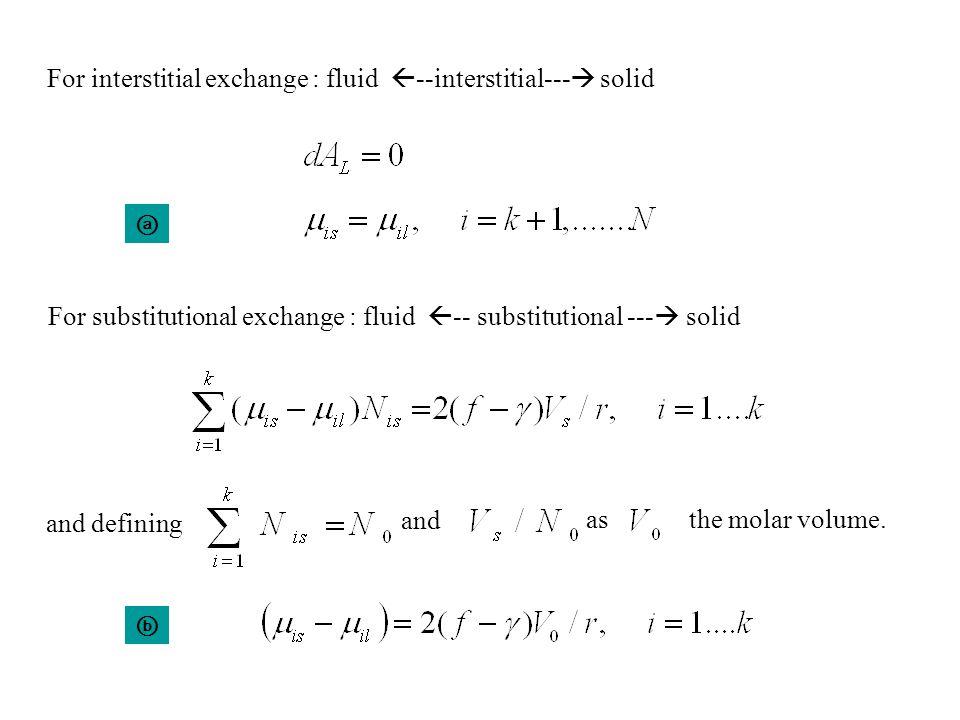 For interstitial exchange : fluid --interstitial--- solid