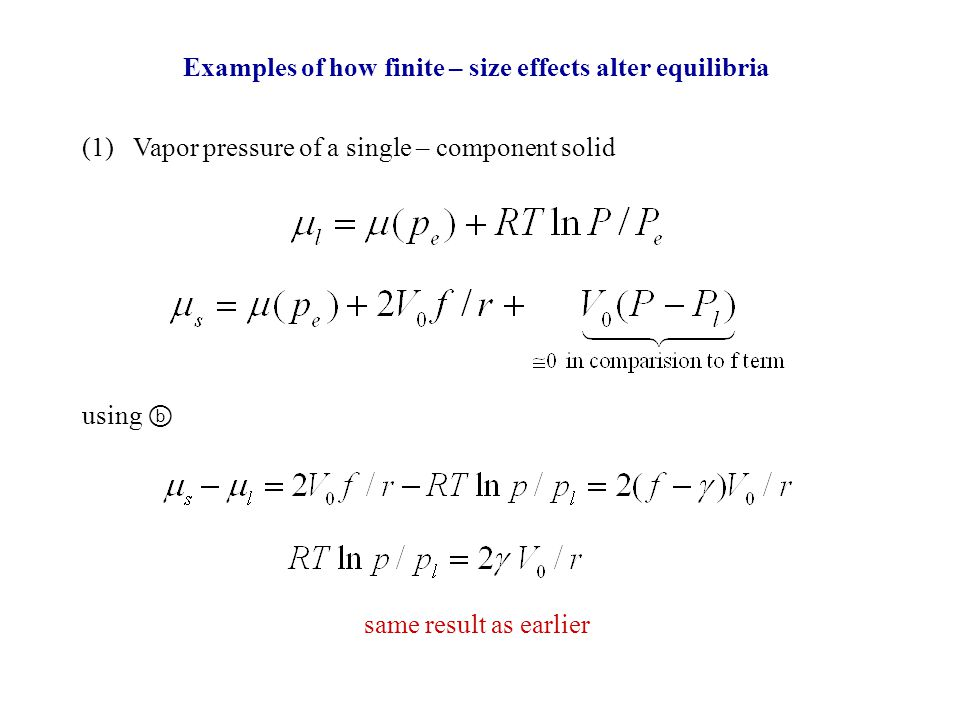 Examples of how finite – size effects alter equilibria