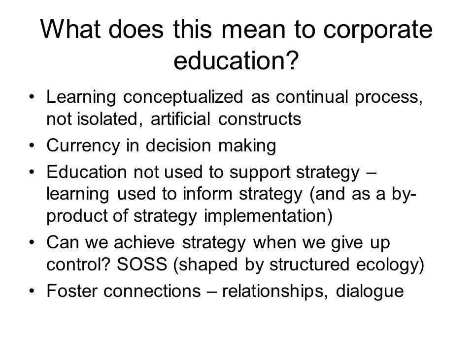 What does this mean to corporate education