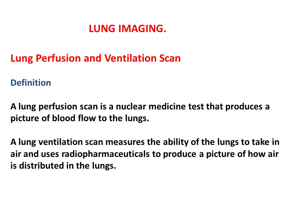 Lung Perfusion and Ventilation Scan