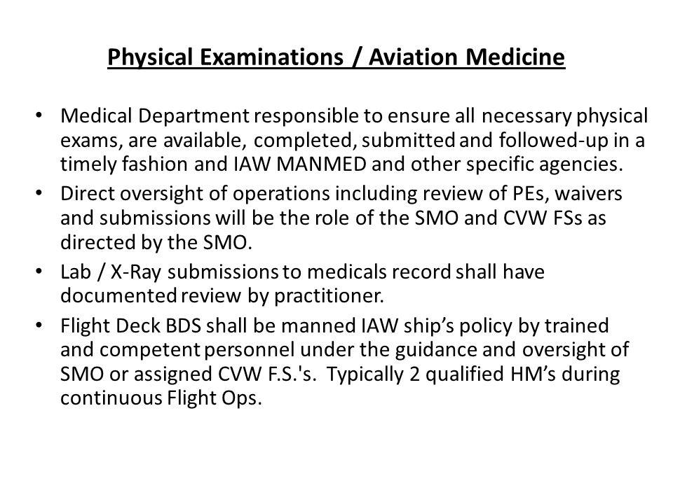 Physical Examinations / Aviation Medicine
