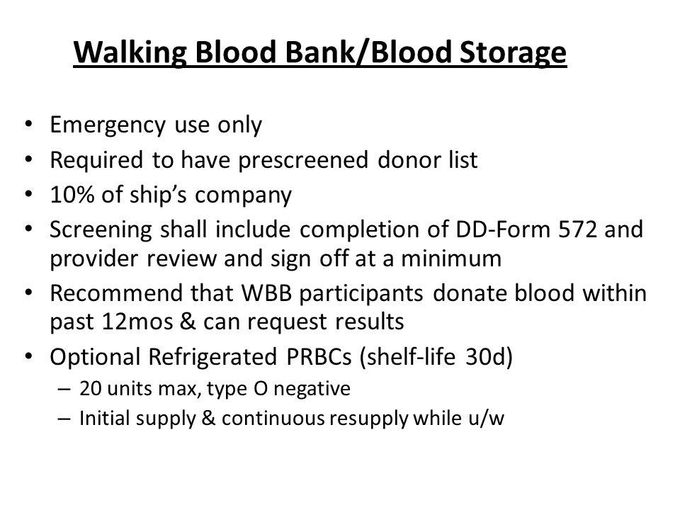 Walking Blood Bank/Blood Storage
