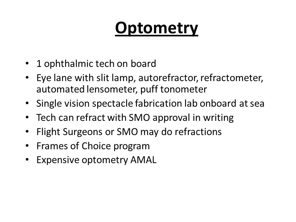 Optometry 1 ophthalmic tech on board