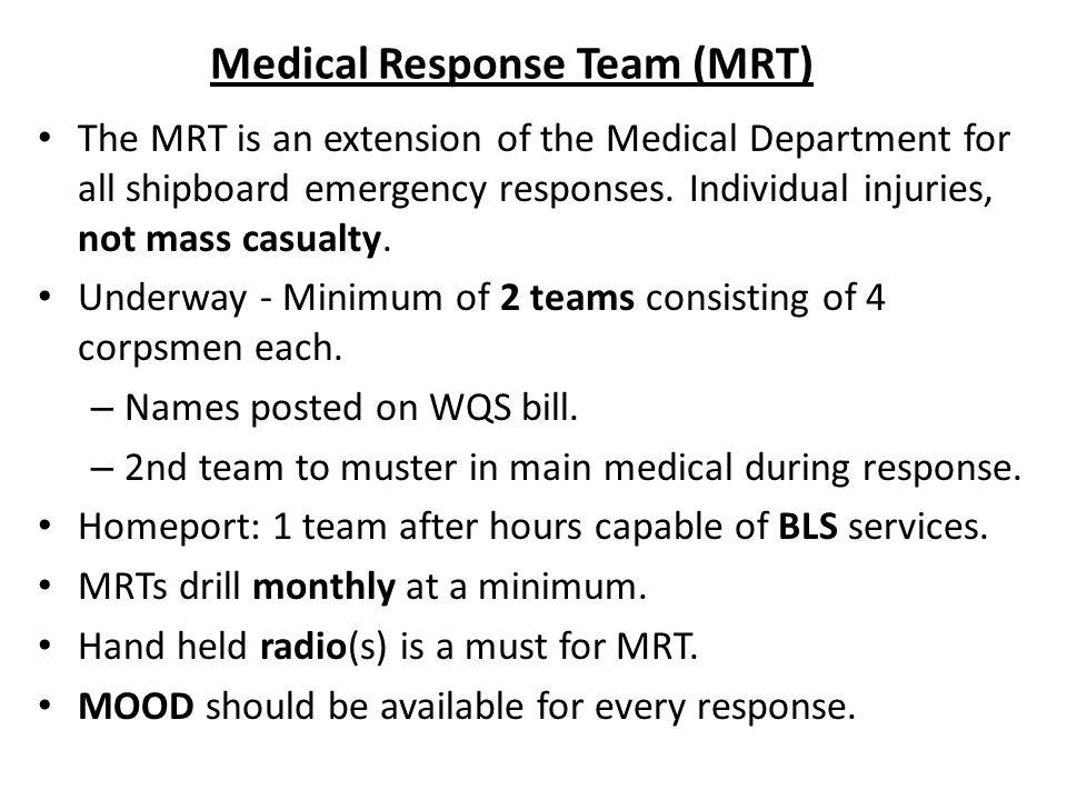 Medical Response Team (MRT)