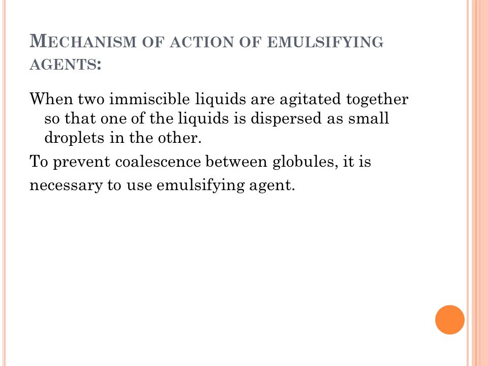 Mechanism of action of emulsifying agents: