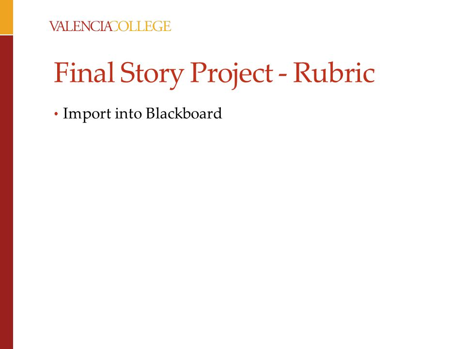 Final Story Project - Rubric