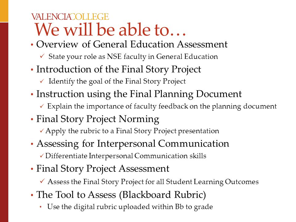 We will be able to… Overview of General Education Assessment