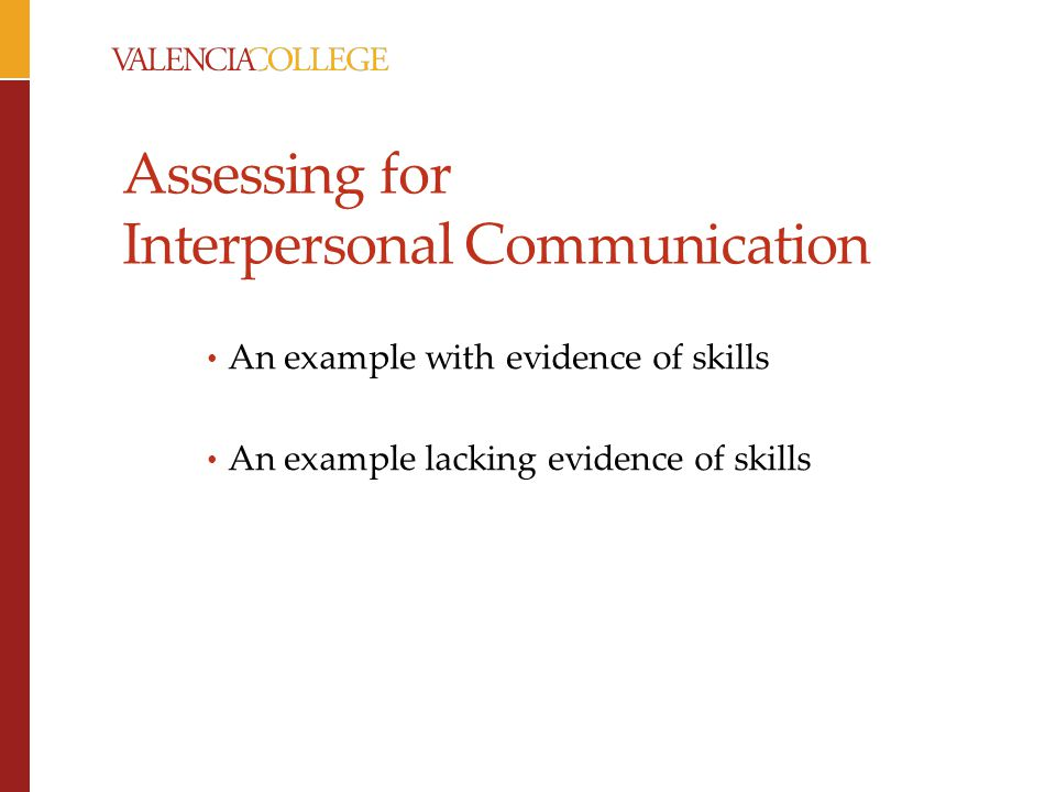 Assessing for Interpersonal Communication