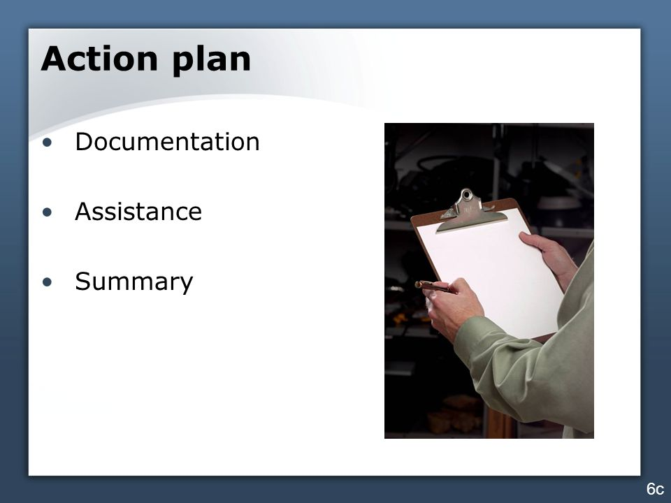 Action plan Documentation Assistance Summary 6c
