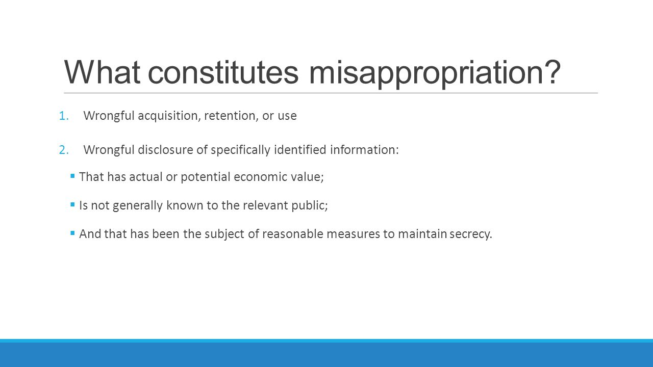 What constitutes misappropriation