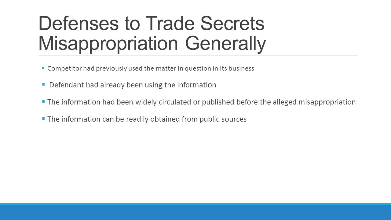 Defenses to Trade Secrets Misappropriation Generally