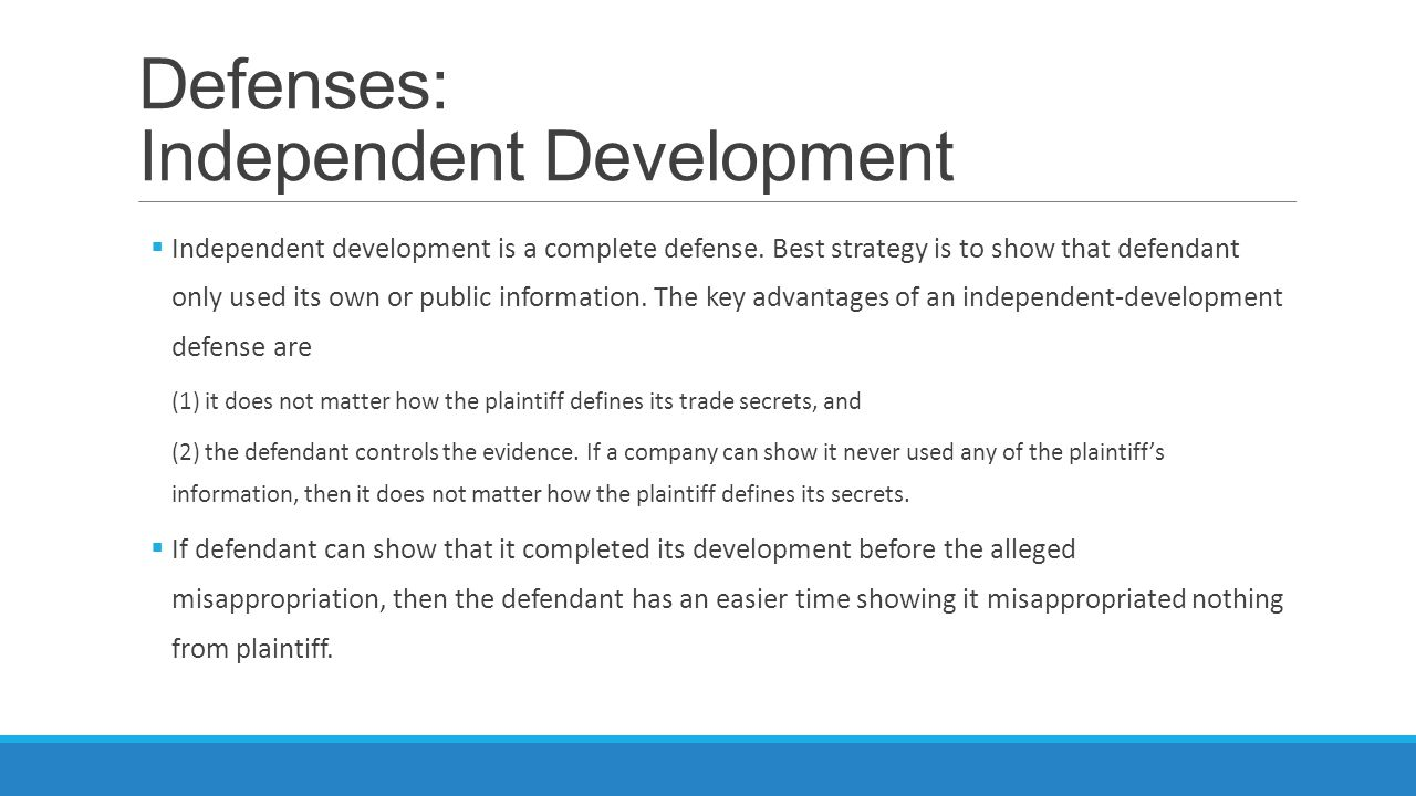 Defenses: Independent Development