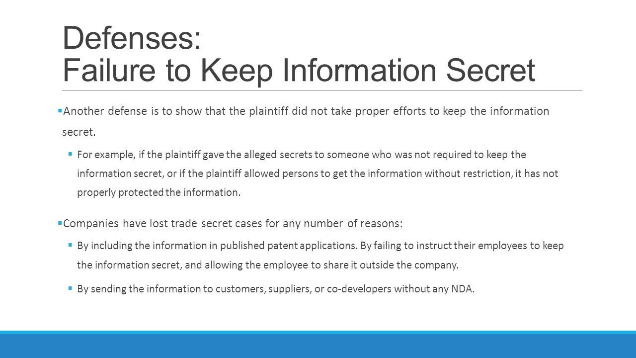 Defenses: Failure to Keep Information Secret